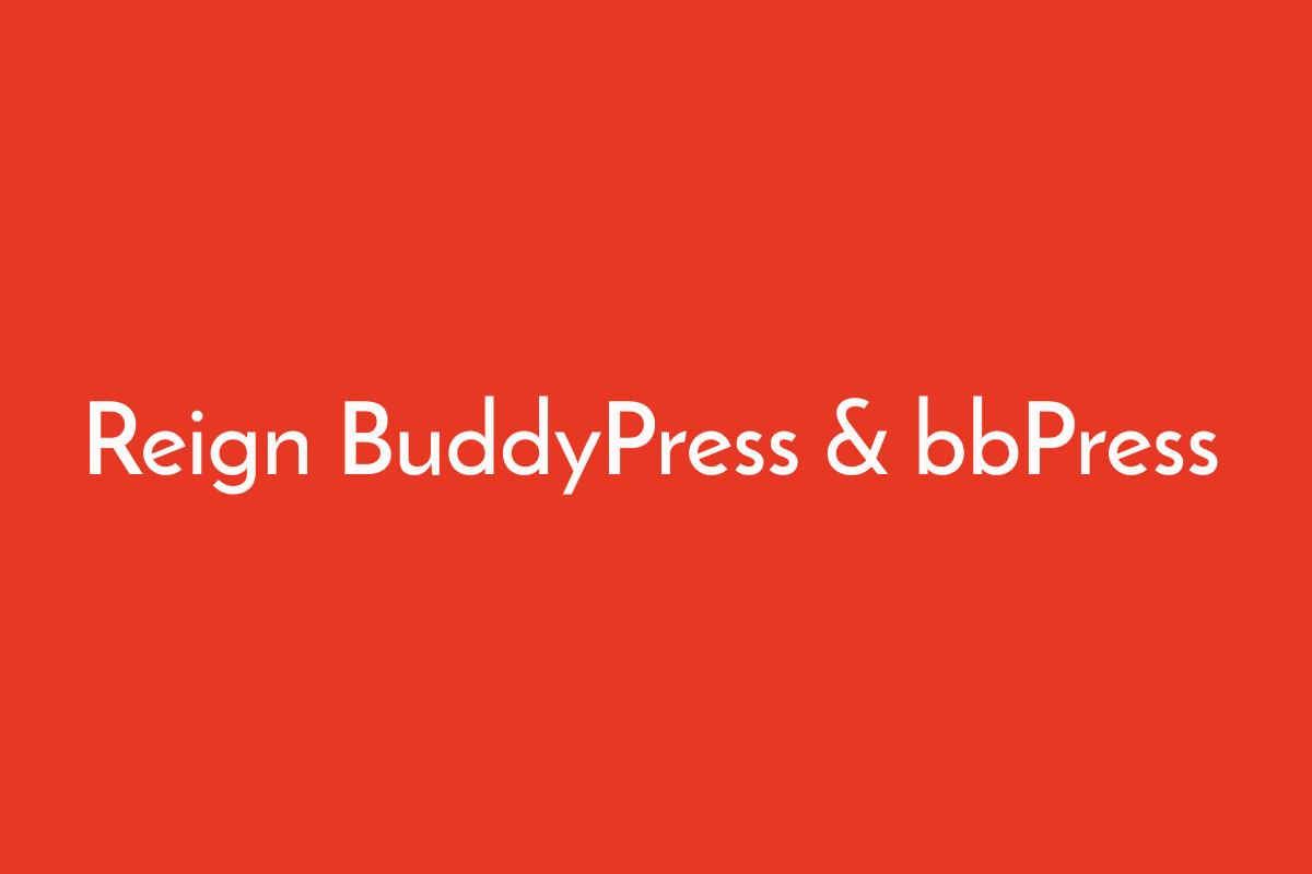 Reign BuddyPress & bbPress