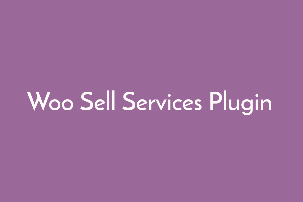Woo Sell Services Plugin
