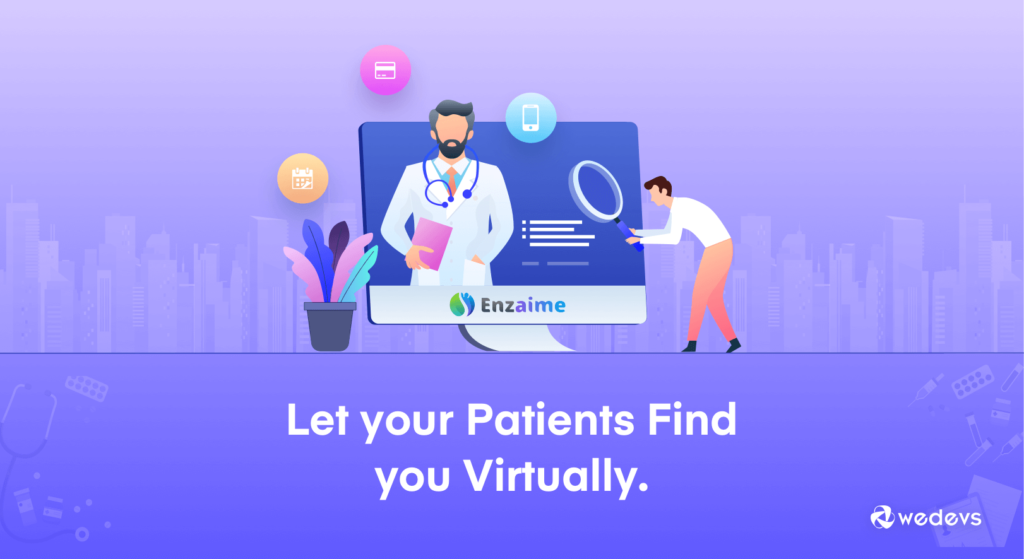 Your patients will find you virtually