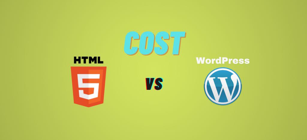 HTML vs WordPress Cost